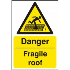 Danger Fragile Roof Rigid PVC 20x30cm Safety Sign