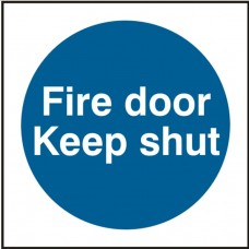Fire door Keep shut 10 x 10cm Safety Sign Rigid PVC