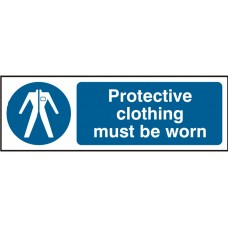 Protective Clothing Must Be Worn 30 x 10cm Safety Sign Rigid PVC
