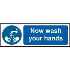 Now wash your hands Self adhesive vinyl 30 x 10cm Safety Sign
