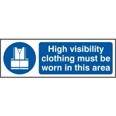 High visibility clothing must be worn in this area Rigid PVC 30 x 10cmSafety Sign