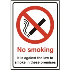 No smoking its against the law to smoke in these premises 14.8 x 21cm Safety Sign Rigid PVC
